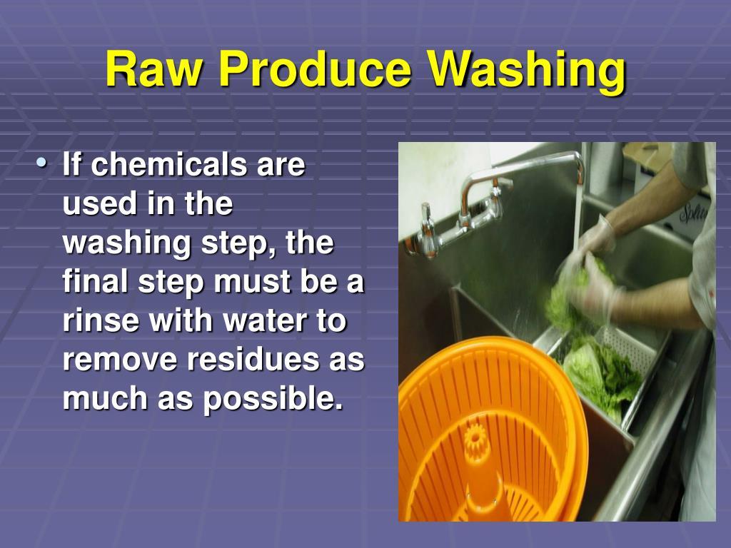 Raw Produce Washing