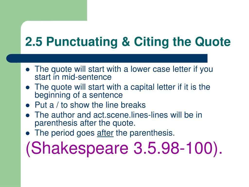 2.5 Punctuating & Citing the Quote
