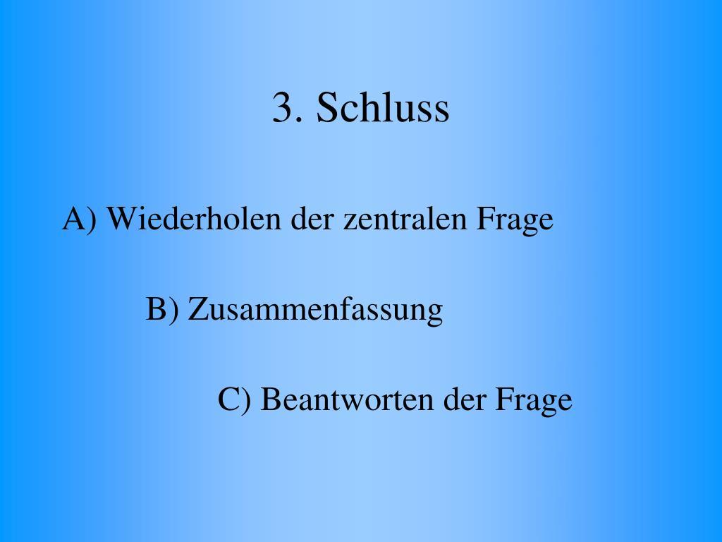 3. Schluss