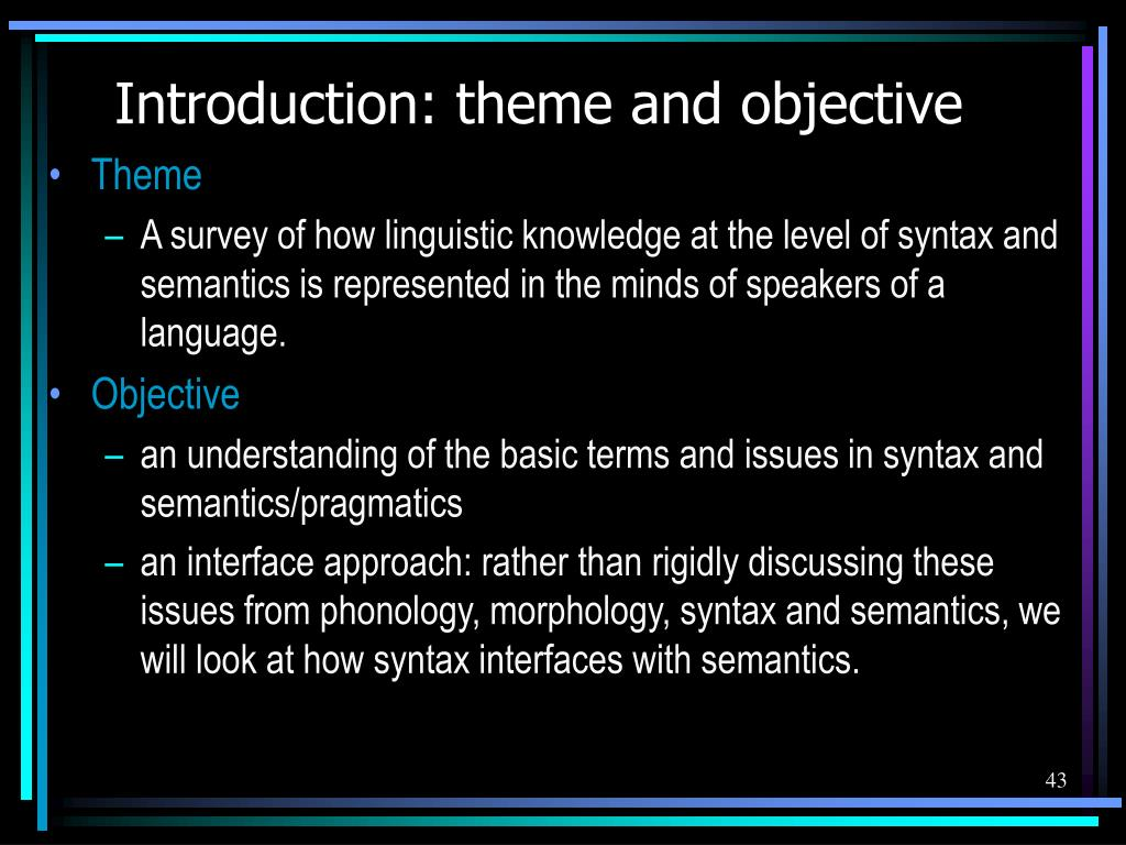 Introduction: theme and objective