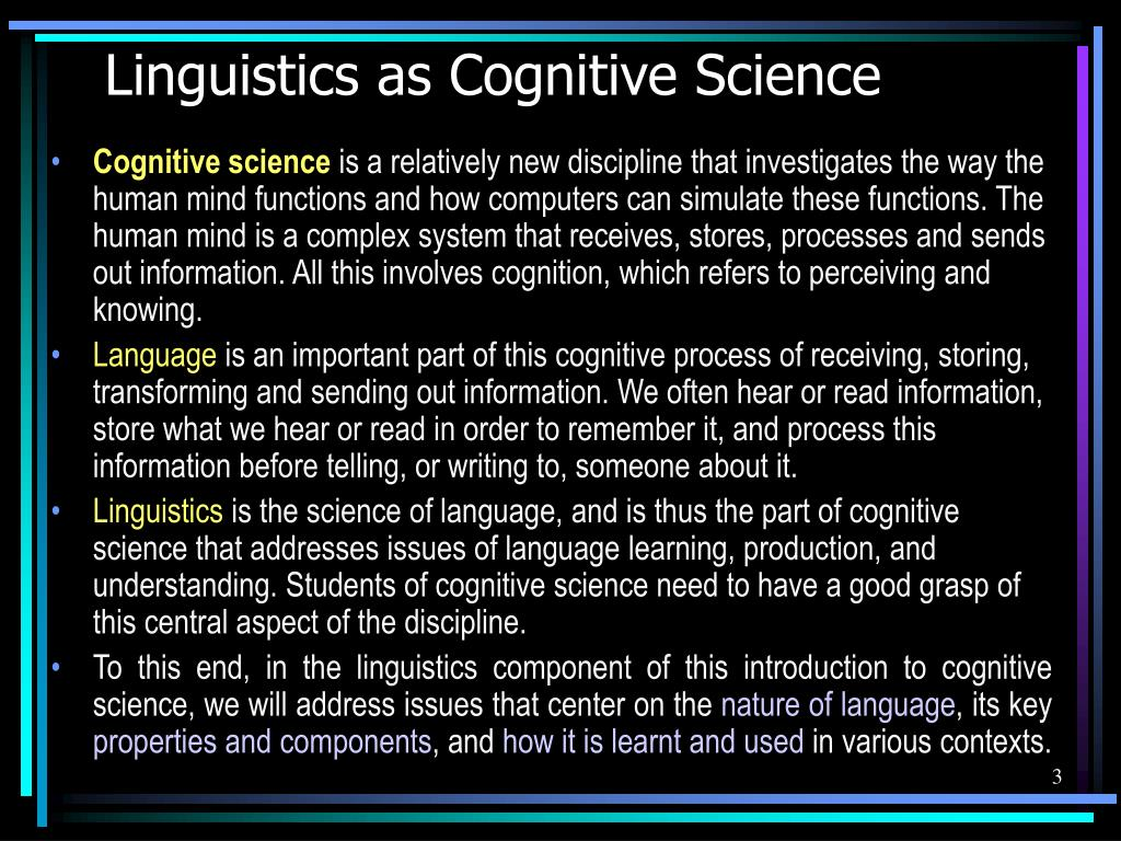 Linguistics as Cognitive Science