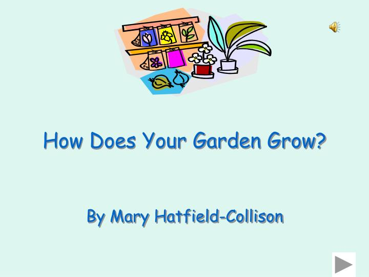 Ppt How Does Your Garden Grow Powerpoint Presentation