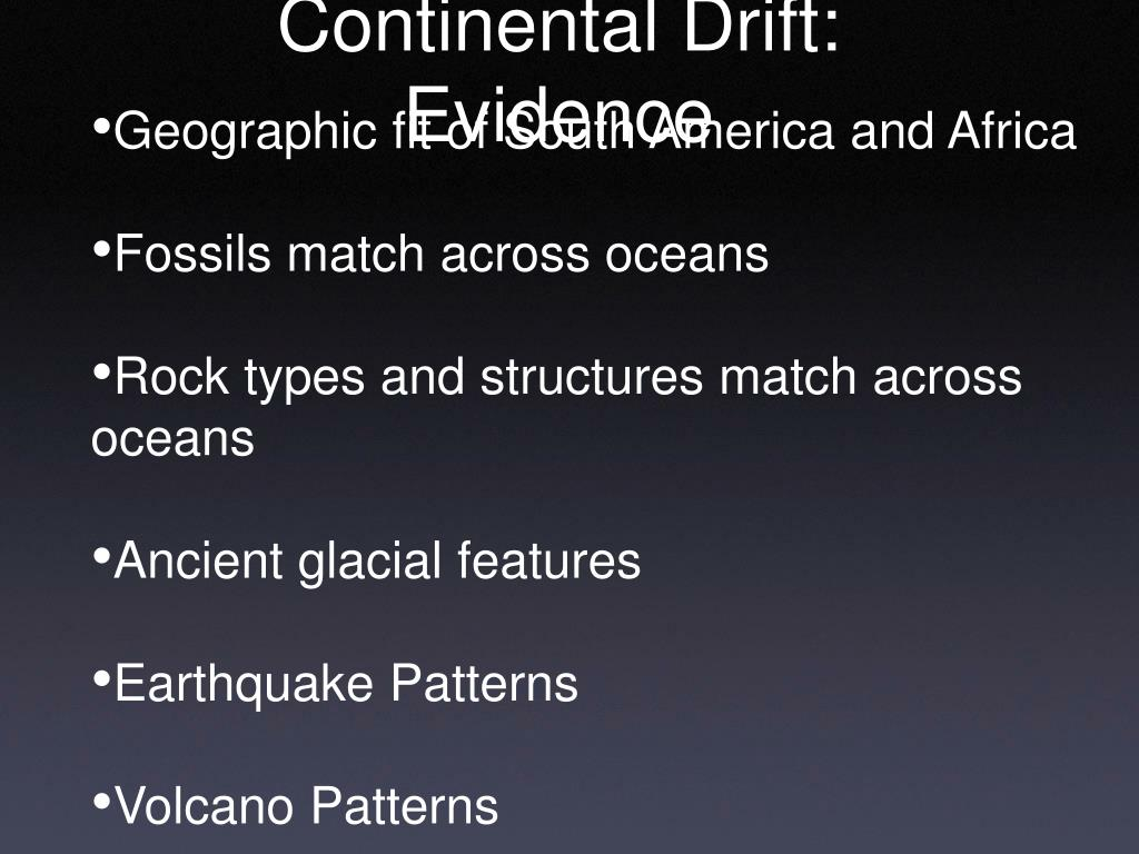 Continental Drift:  Evidence