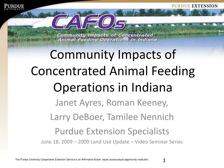 Community impacts of concentrated animal feeding operations in indiana l.jpg