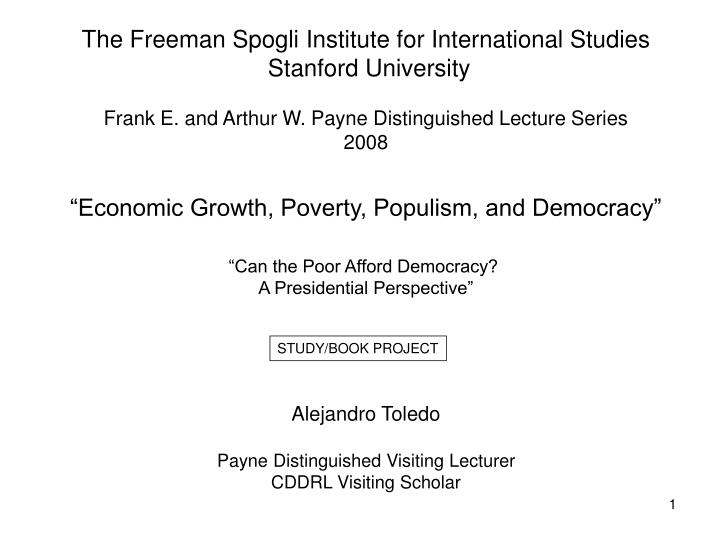 The Freeman Spogli Institute for International Studies
