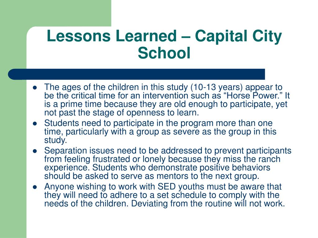Lessons Learned – Capital City School