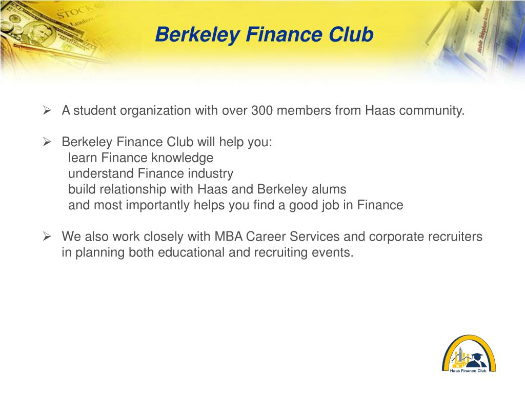 A student organization with over 300 members from Haas community.