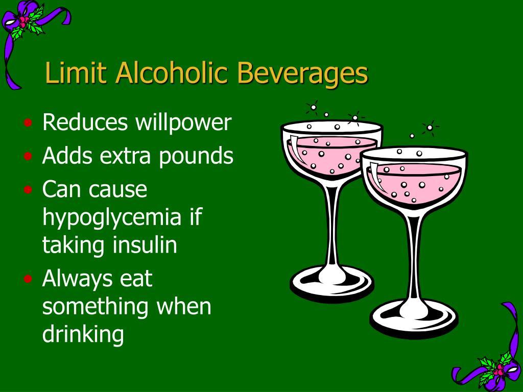 Limit Alcoholic Beverages