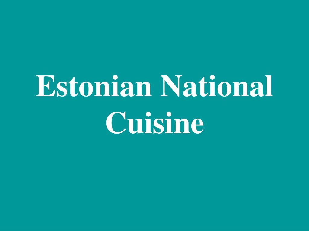Estonian National Cuisine