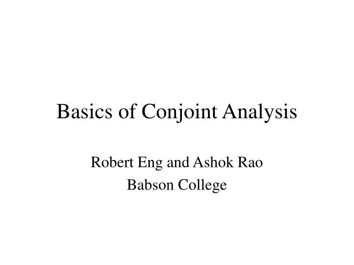 Basics of conjoint analysis