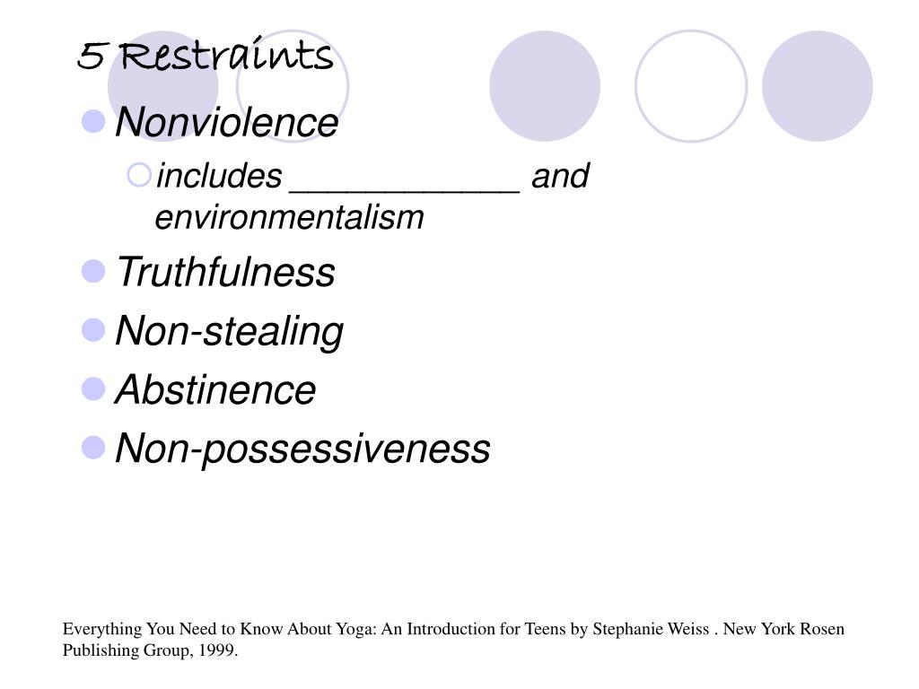 5 Restraints