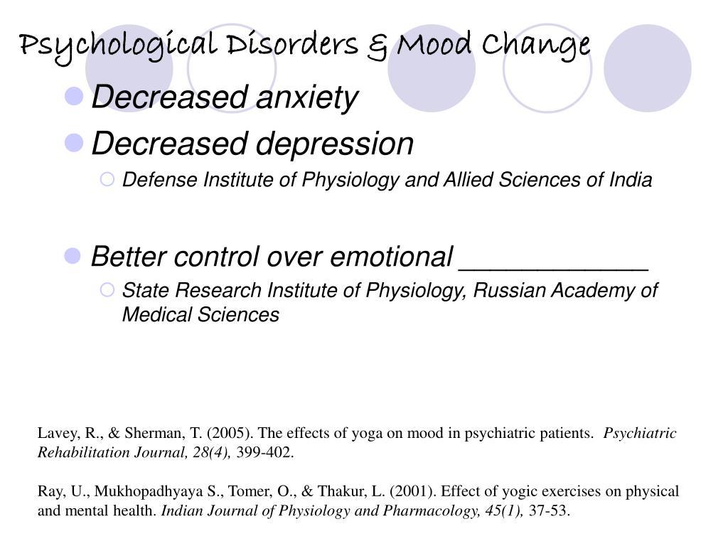 Psychological Disorders & Mood Change