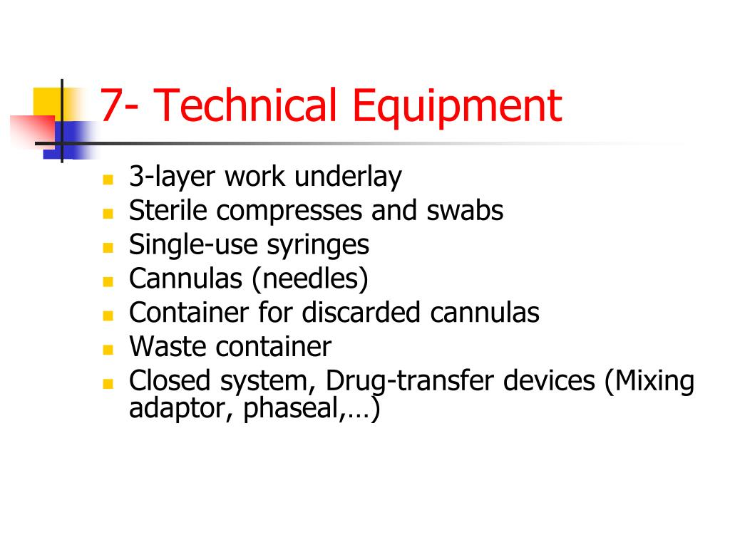 7- Technical Equipment