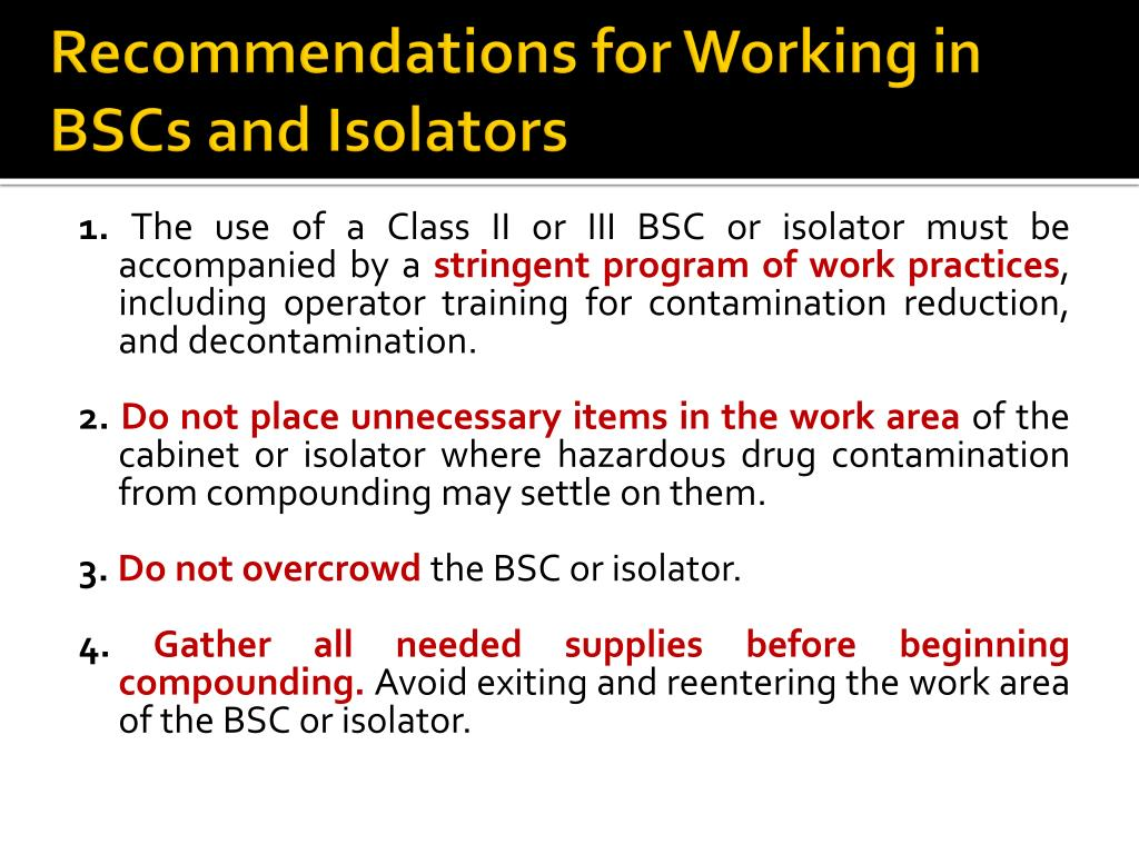 Recommendations for Working in BSCs and Isolators