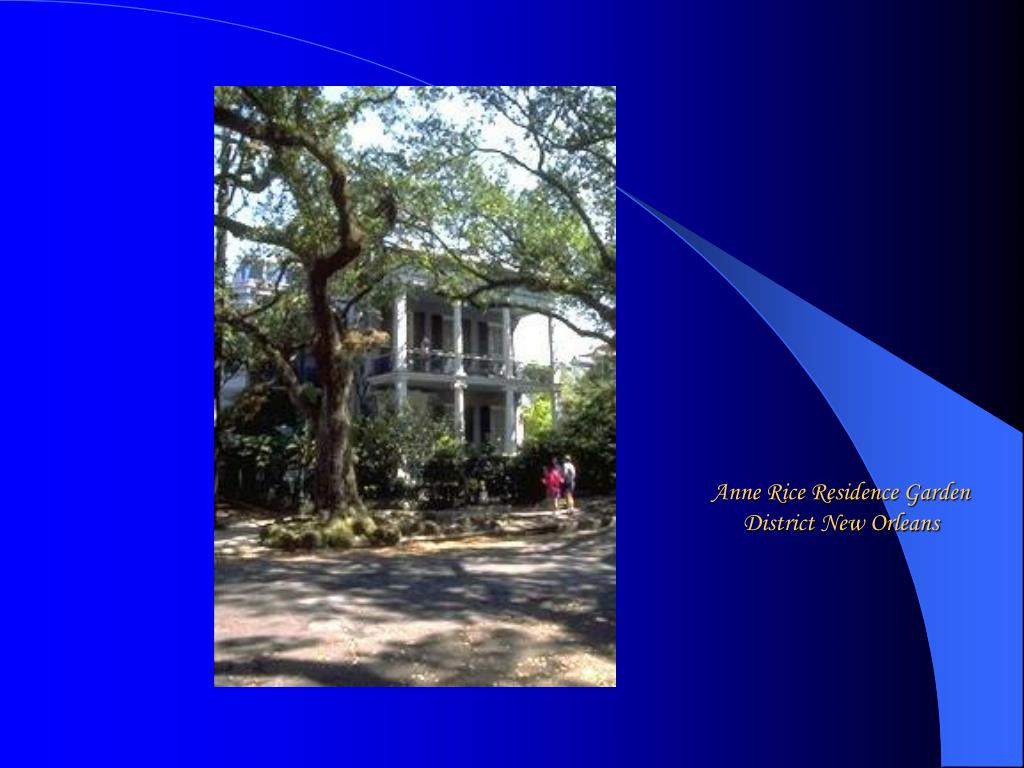 Anne Rice Residence Garden District New Orleans
