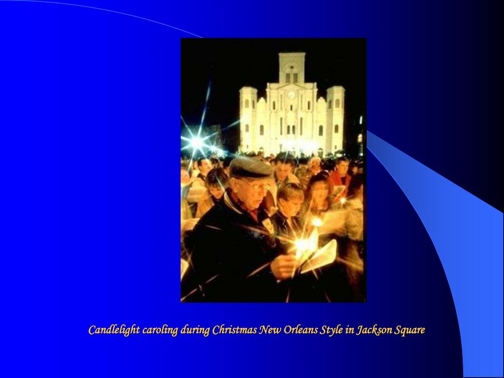 Candlelight caroling during Christmas New Orleans Style in Jackson Square