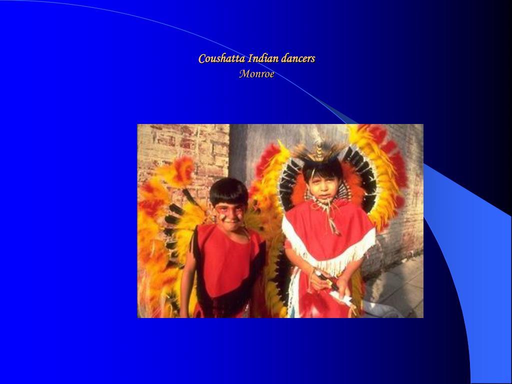 Coushatta Indian dancers