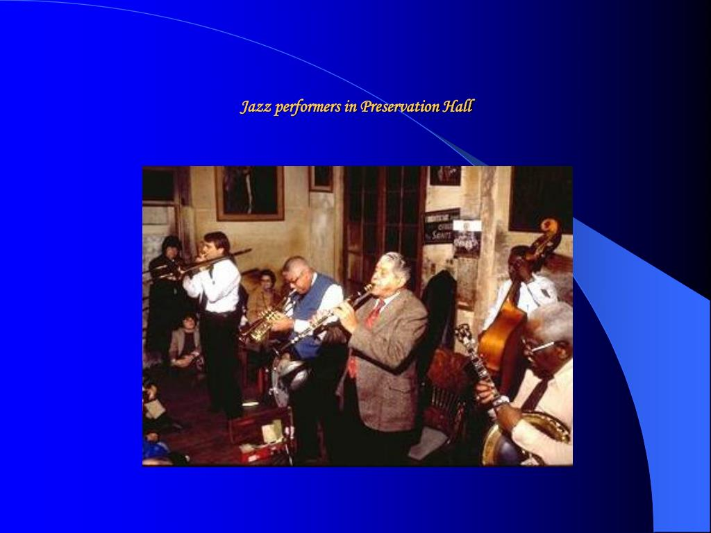 Jazz performers in Preservation Hall