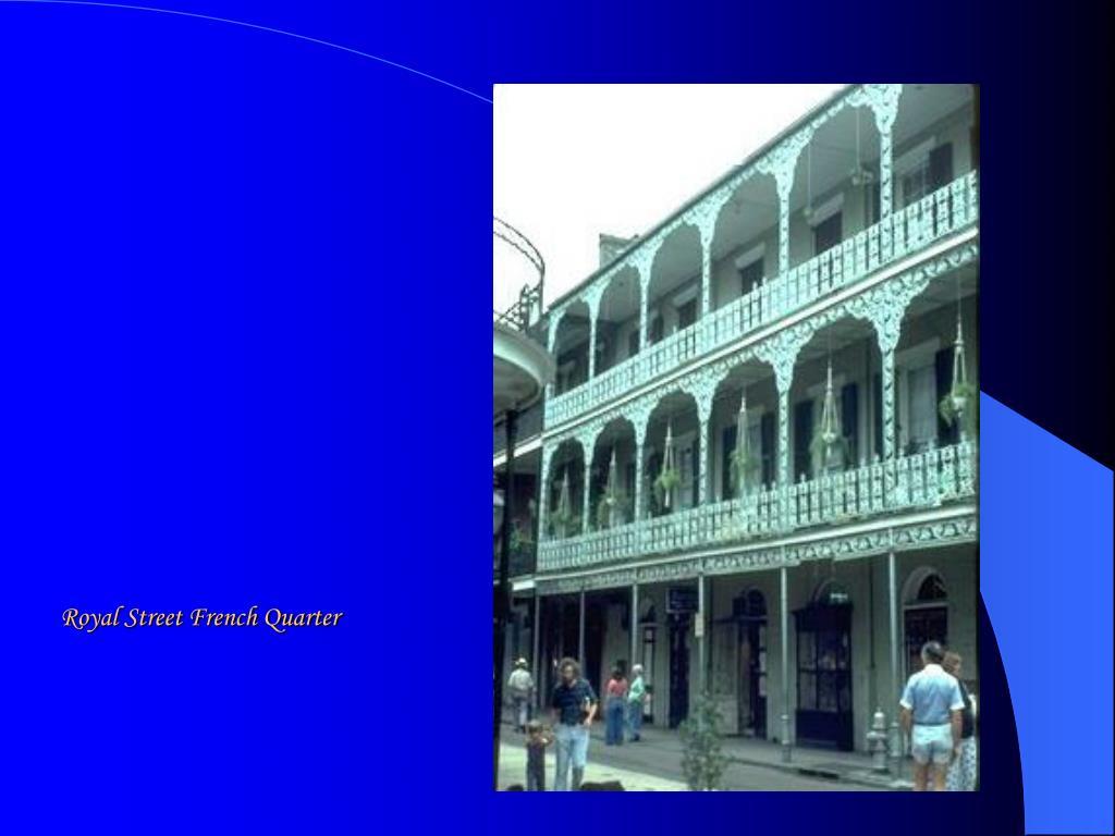 Royal Street French Quarter