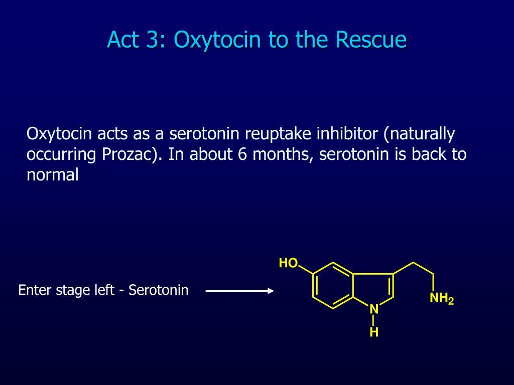 Act 3: Oxytocin to the Rescue