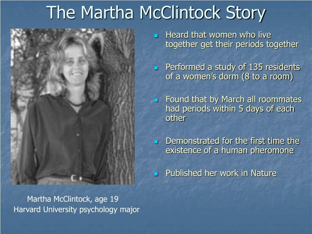 The Martha McClintock Story