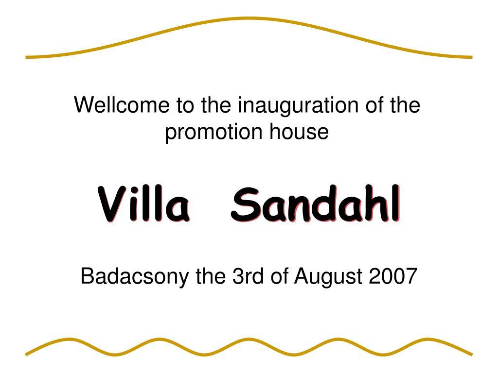 Villa  Sandahl