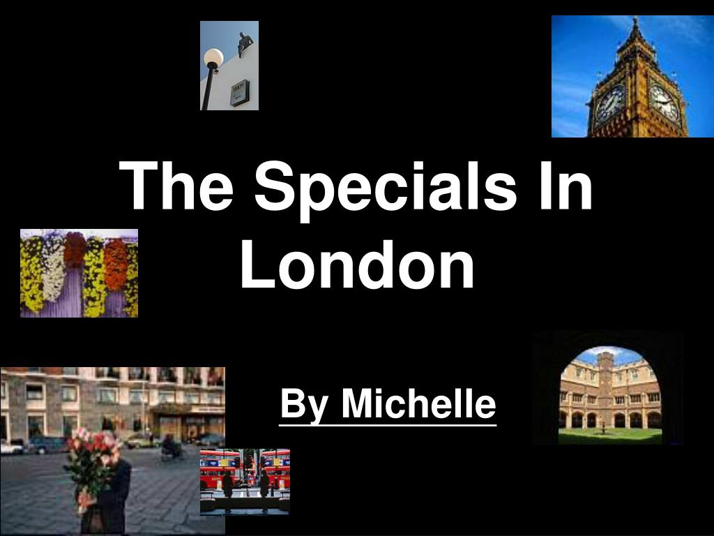 the specials in london
