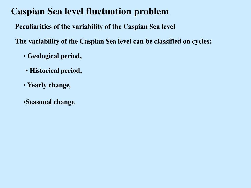 Caspian Sea level fluctuation problem