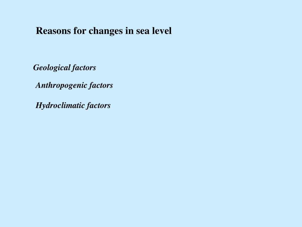Reasons for changes in sea level
