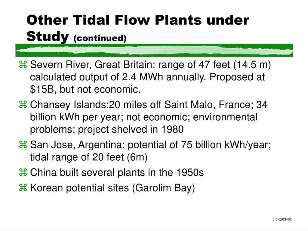Other Tidal Flow Plants under Study
