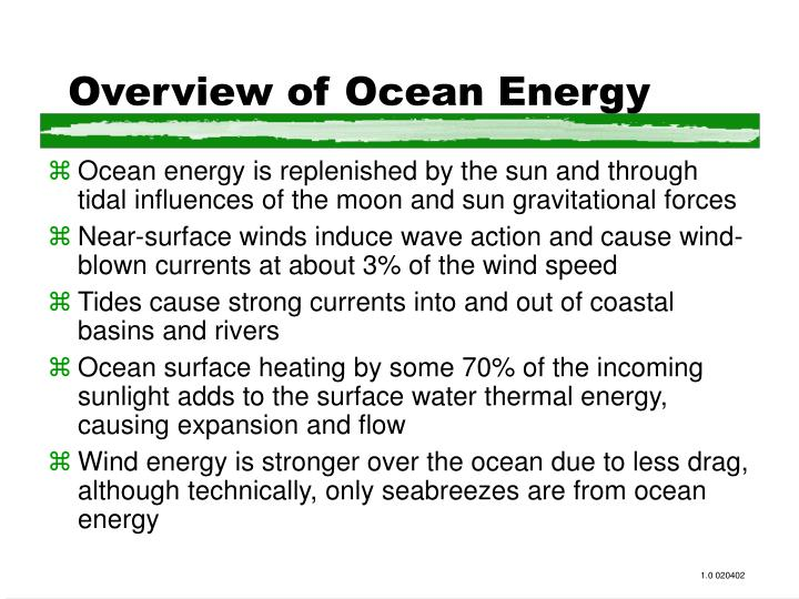 Overview of ocean energy