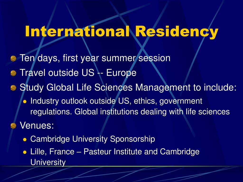 International Residency