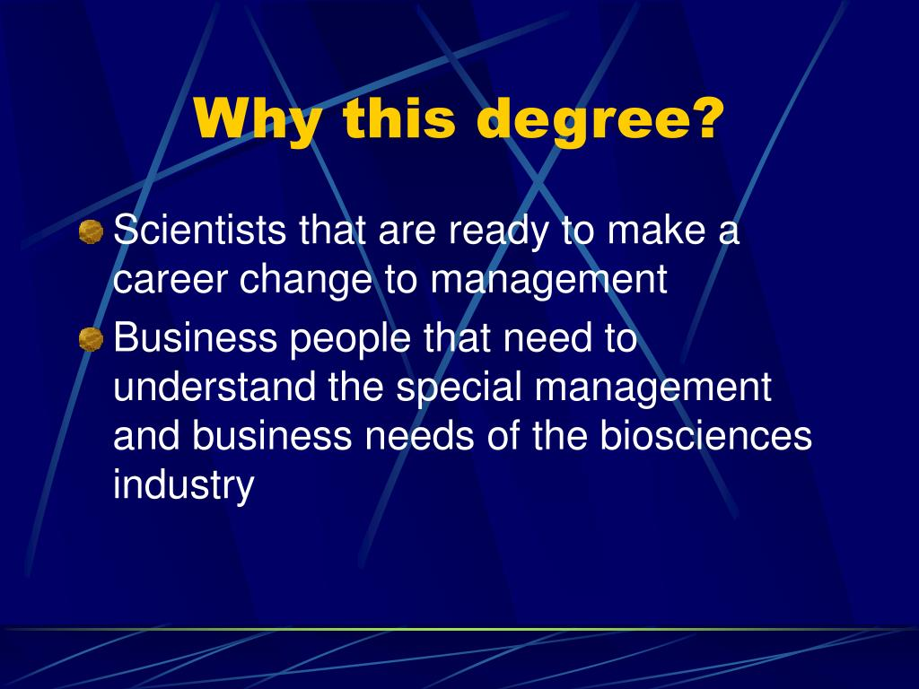 Why this degree?