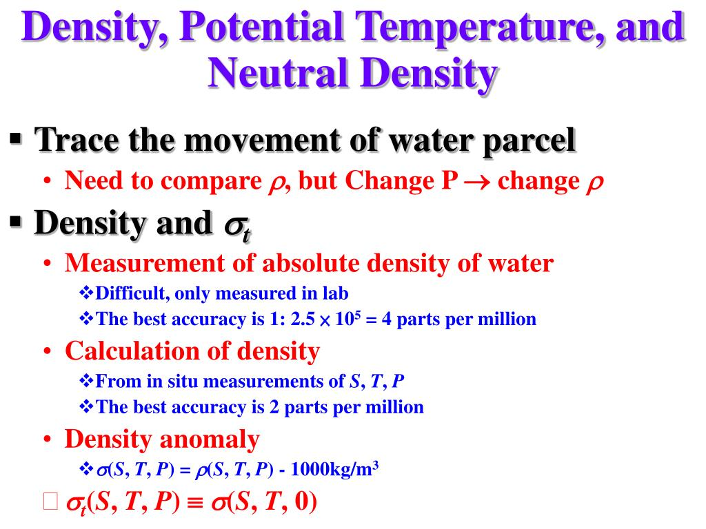Density, Potential Temperature, and Neutral Density