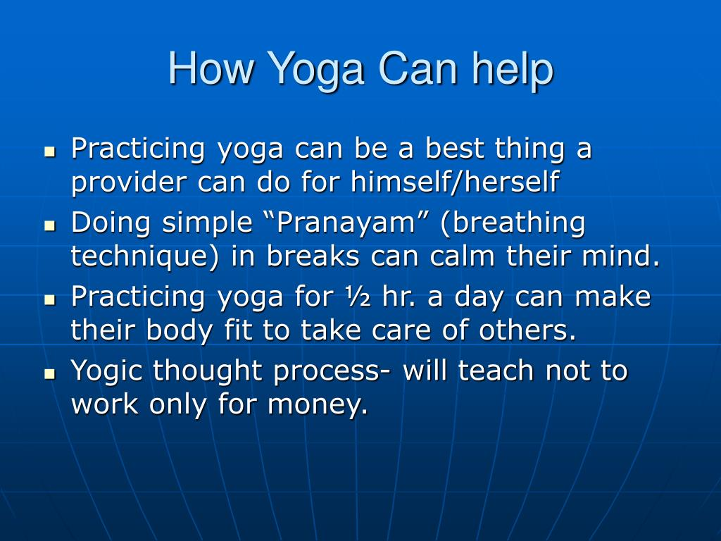 How Yoga Can help