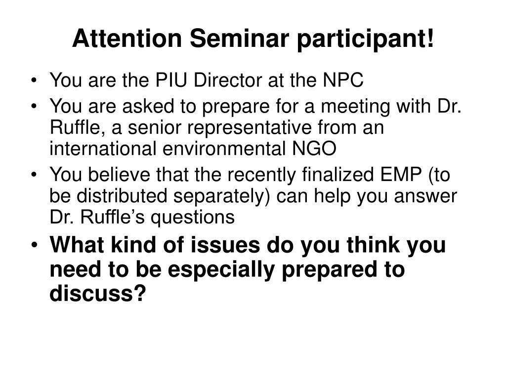 Attention Seminar participant!