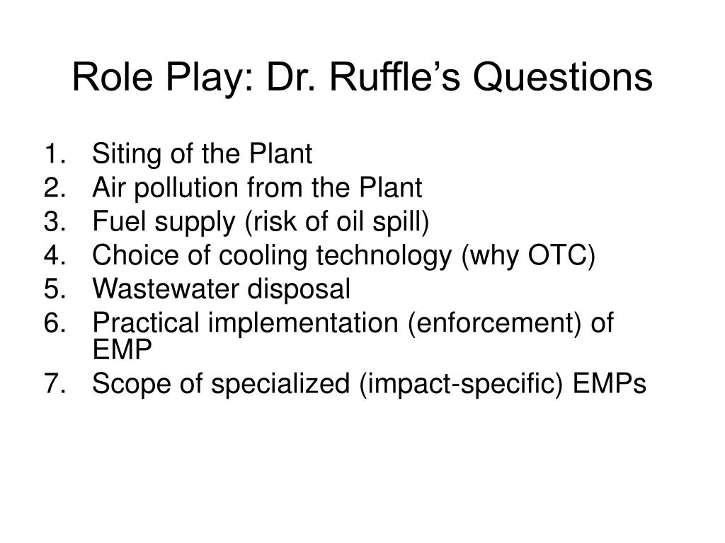 Role Play: Dr. Ruffle's Questions