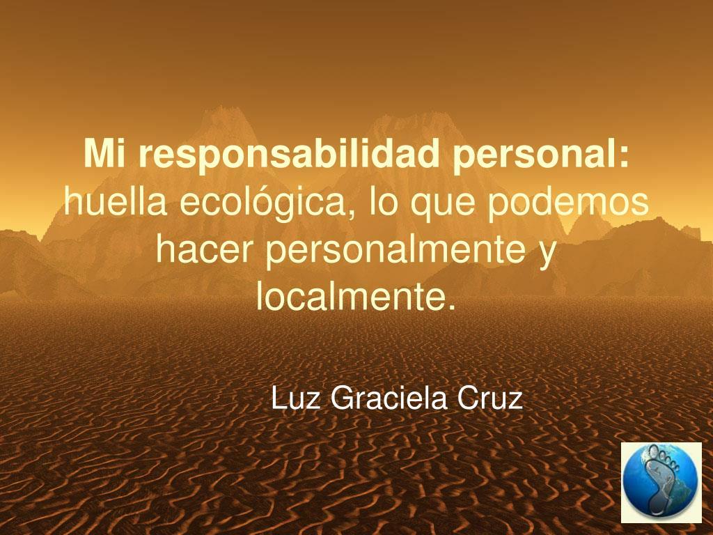 Mi responsabilidad personal: