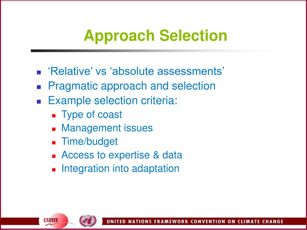 Approach Selection