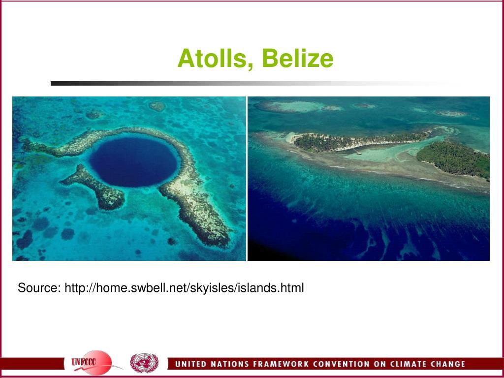 Atolls, Belize