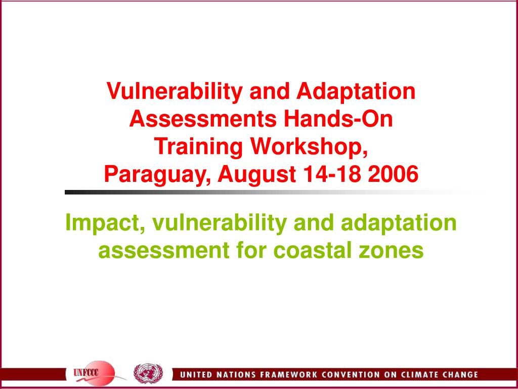 Vulnerability and Adaptation Assessments Hands-On