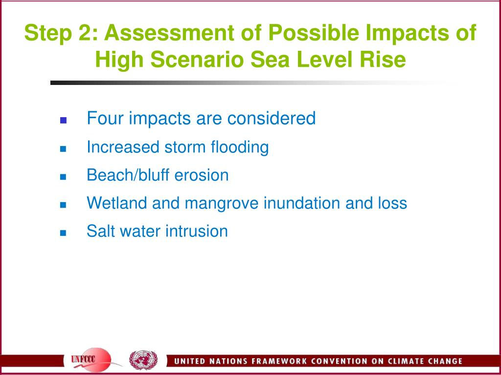 Step 2: Assessment of Possible Impacts of High Scenario Sea Level Rise
