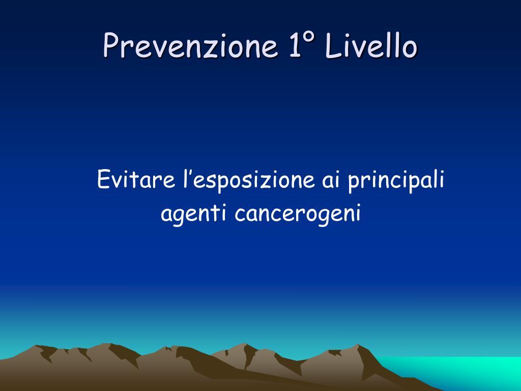 Prevenzione 1° Livello