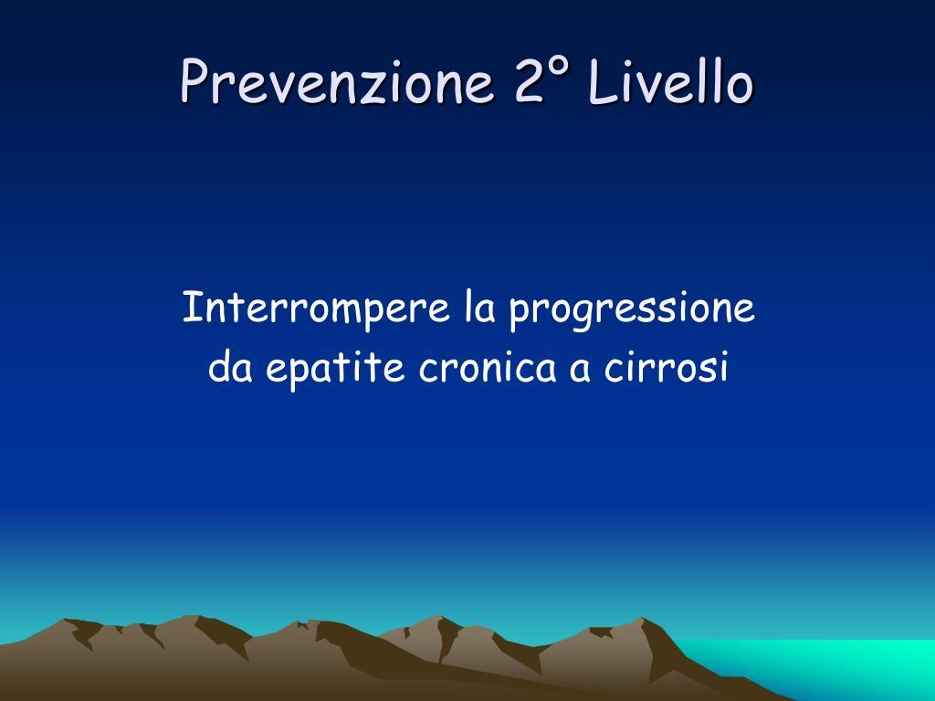 Prevenzione 2° Livello