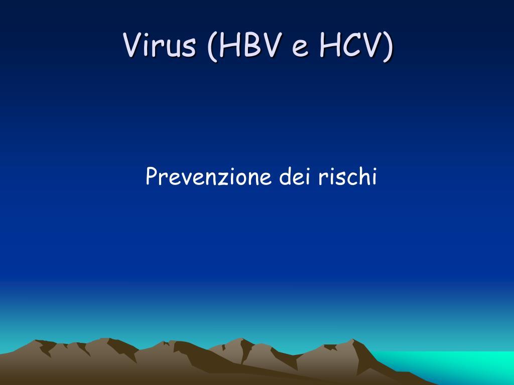 Virus (HBV e HCV)