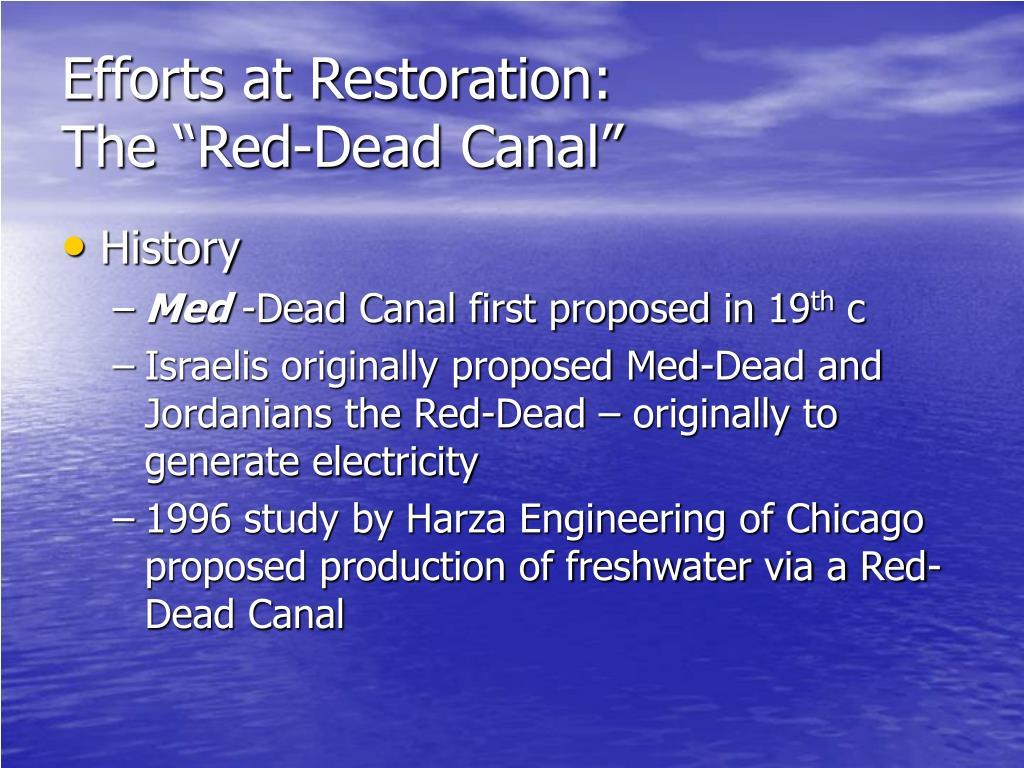 Efforts at Restoration: