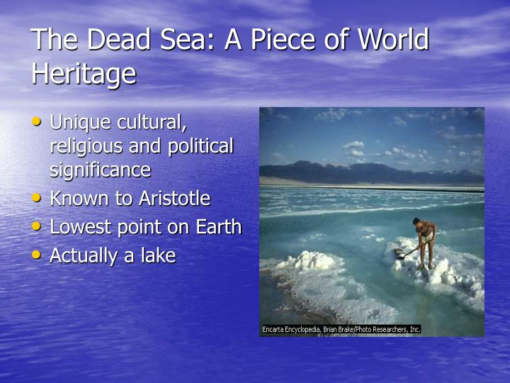 The dead sea a piece of world heritage