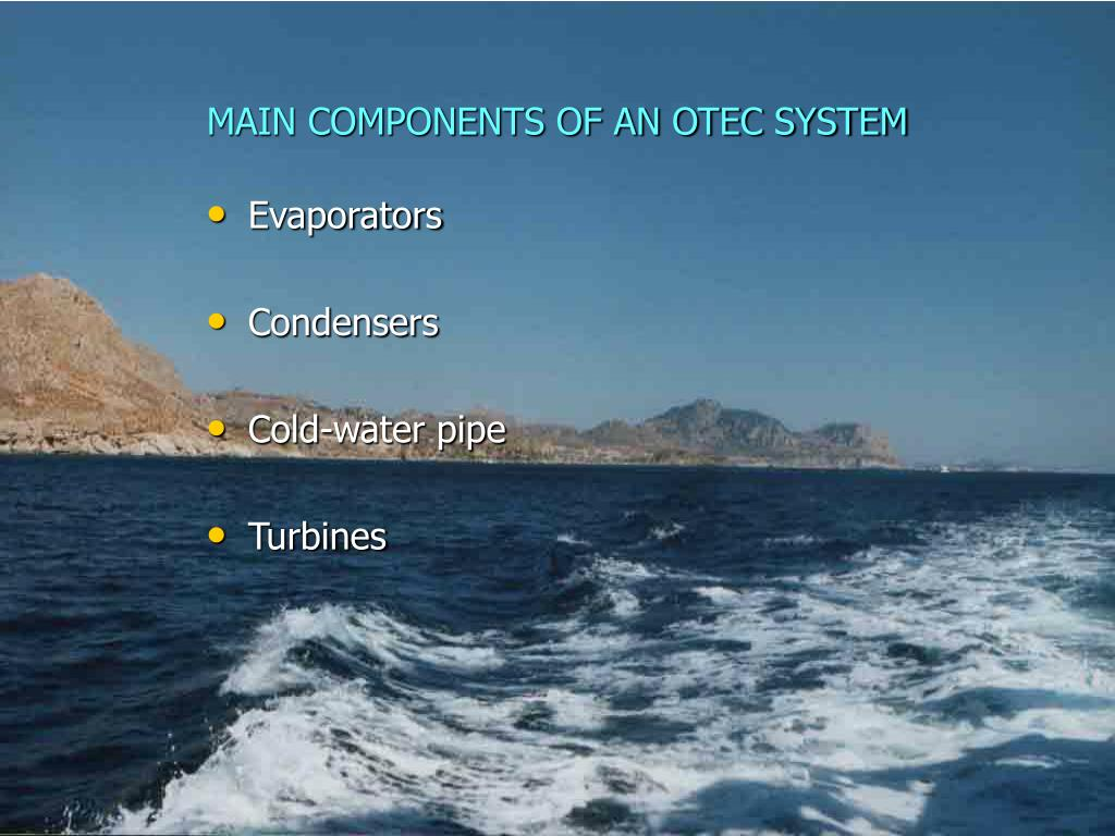MAIN COMPONENTS OF AN OTEC SYSTEM