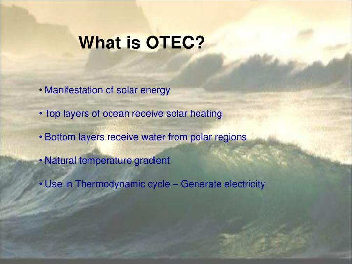 What is OTEC?