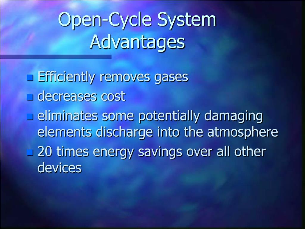 Open-Cycle System